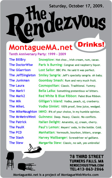 Drink Specials at the MontagueMA.net Tenth Anniversary Party, 10/17/2009 at the Rendezvous.