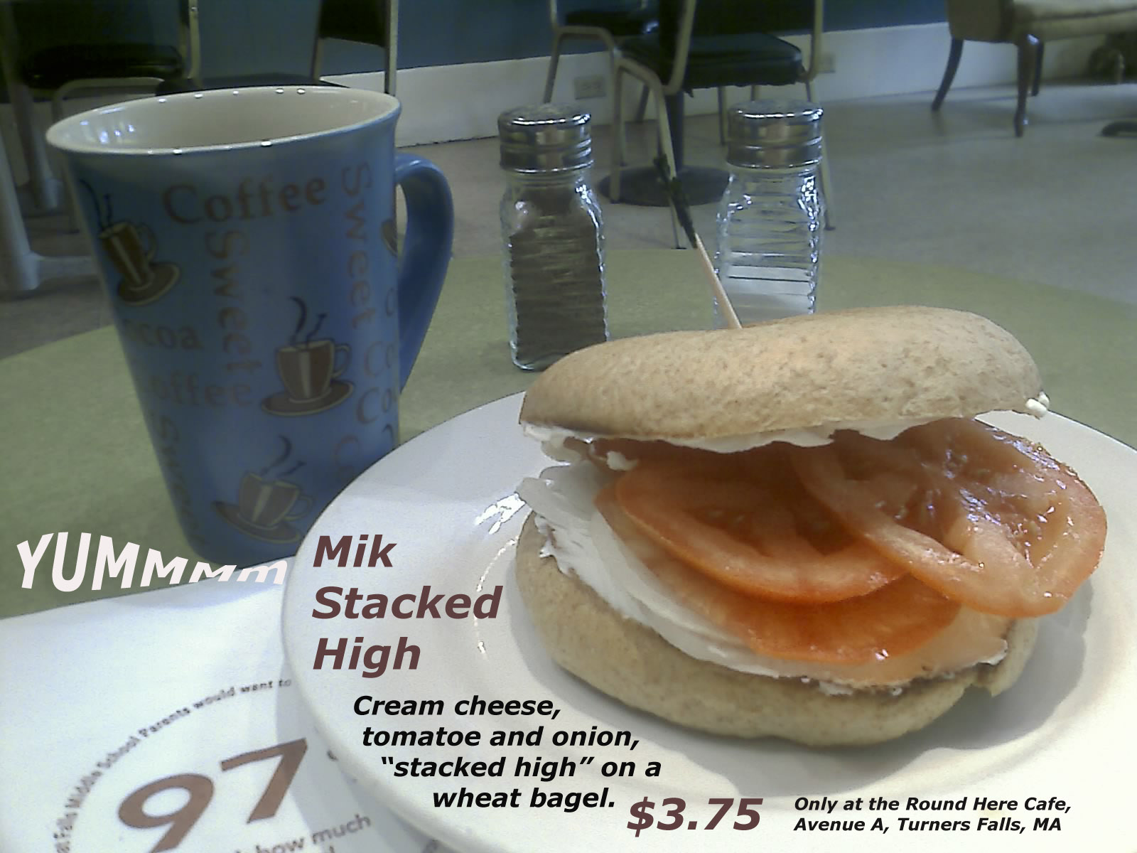 Mik Stacked High -- $3.75 -- Only at the Round Here cafe in Turners.