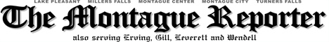 Subscribe to the Montague Reporter today!